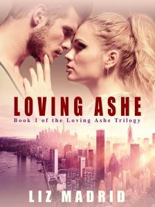 Loving Ashe by Liz Madrid