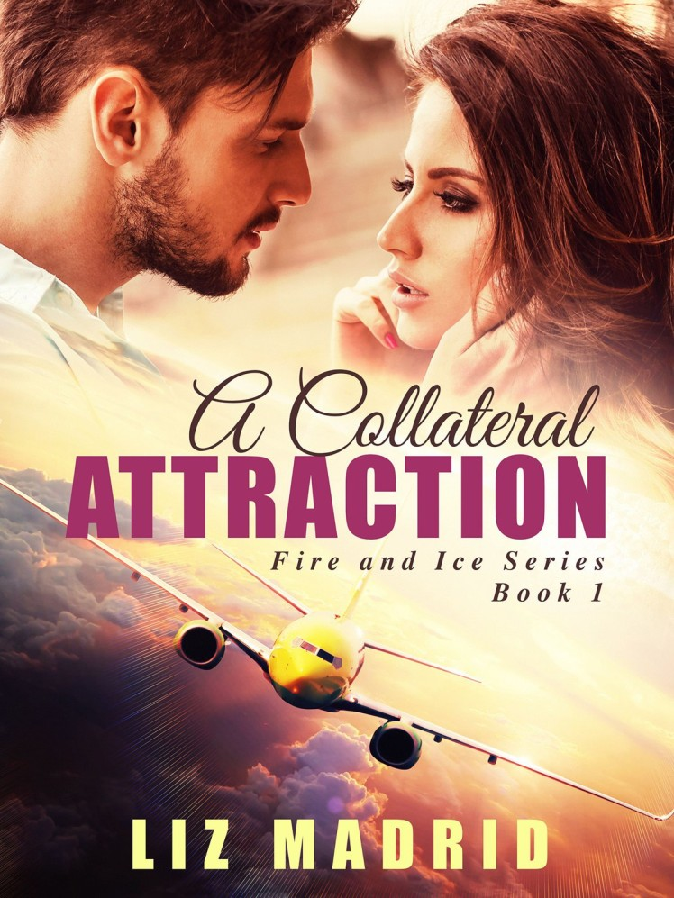 Collateral Attraction, A - Liz Madrid